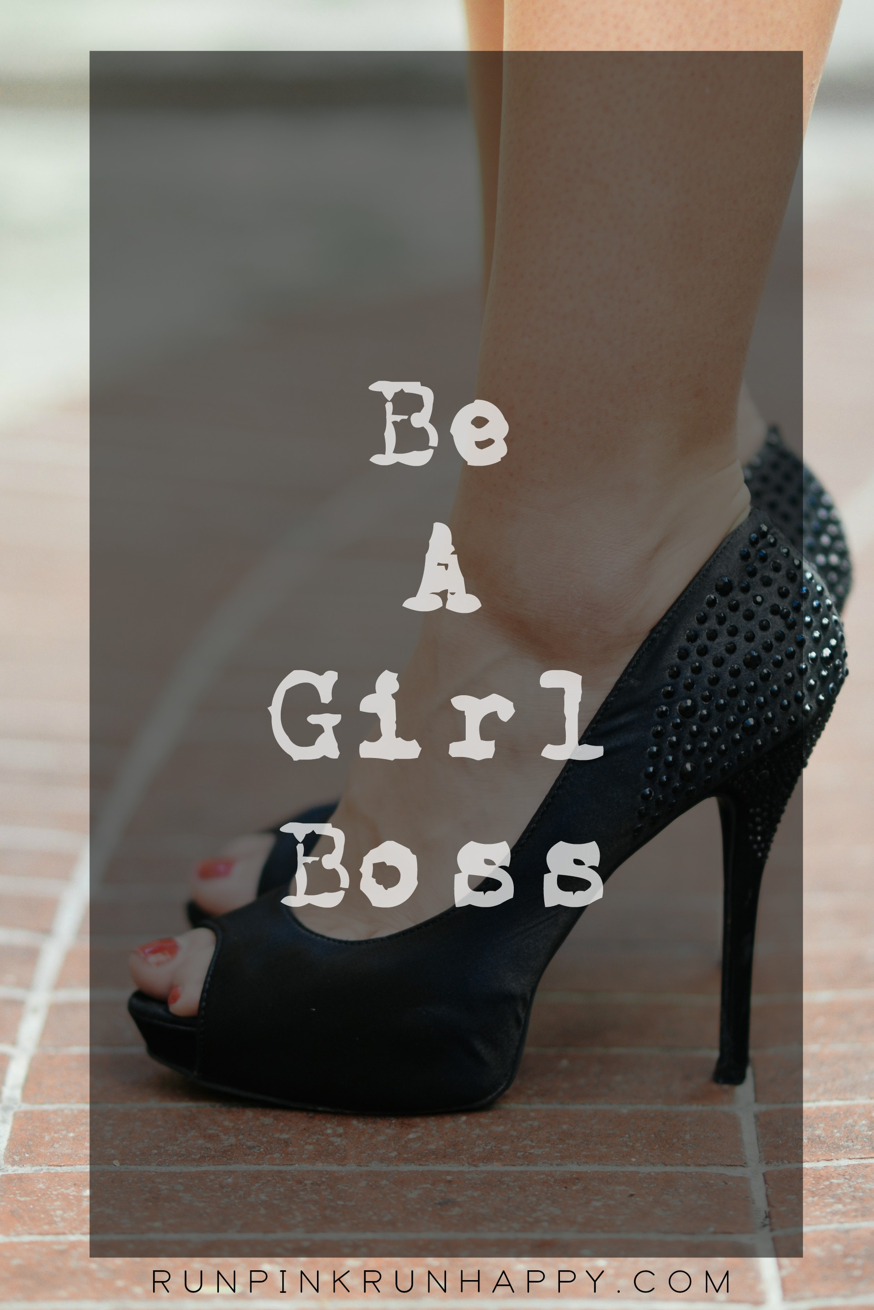 Become A Girl Boss, NOW!
