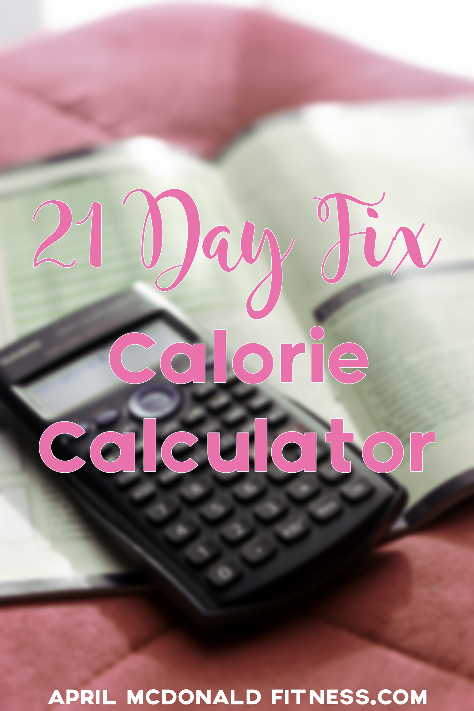 Use this calculator to figure out your allowance of caloric intake while on the 21 Day Fix.